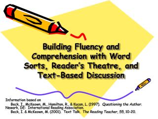 Building Fluency and Comprehension with Word Sorts, Reader's Theatre, and Text-Based Discussion