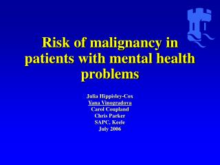 Risk of malignancy in patients with mental health problems