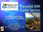 Maryland DNR Forest Service