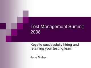 Test Management Summit 2008