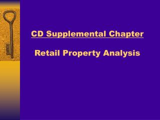 CD Supplemental Chapter   Retail Property Analysis