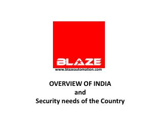 OVERVIEW OF INDIA and Security needs of the Country
