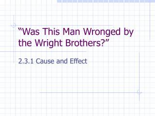 """Was This Man Wronged by the Wright Brothers?"""