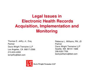 Legal Issues in Electronic Health Records Acquisition, Implementation and Monitoring