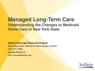 Managed Long-Term Care  Understanding the Changes to Medicaid Home Care in New York State