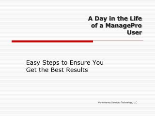 A Day in the Life of a ManagePro User