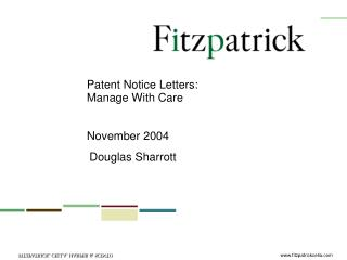 Patent Notice Letters: Manage With Care November 2004