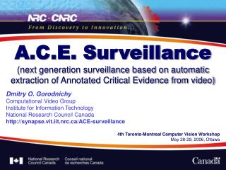 A.C.E. Surveillance next generation surveillance based on automatic extraction of Annotated Critical Evidence from video