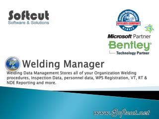 Welding Manager Welding Data Management Stores all of your Organization Welding procedures, Inspection Data, personnel d