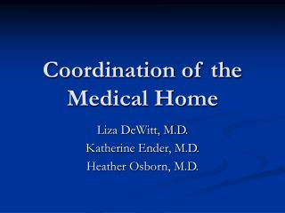 Coordination of the Medical Home