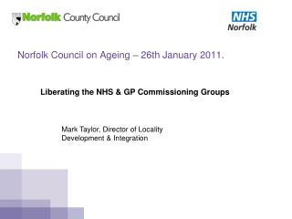 Norfolk Council on Ageing – 26th January 2011.