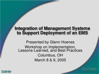 Integration of Management Systems to Support Deployment of an EMS