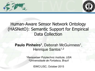 Human-Aware Sensor Network Ontology (HASNetO): Semantic Support for Empirical Data Collection