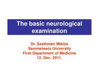 The basic neurological examination