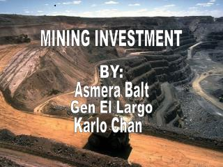 MINING INVESTMENT