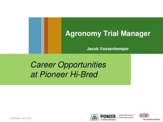Agronomy Trial Manager  Jacob Vossenkemper