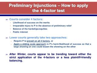 Preliminary Injunctions   How to apply the 4-factor test