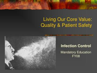 Living Our Core Value: Quality & Patient Safety