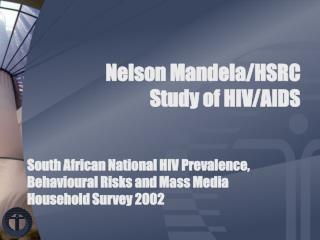 Nelson Mandela/HSRC Study of HIV/AIDS