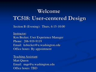 Welcome   TC518: User-centered Design