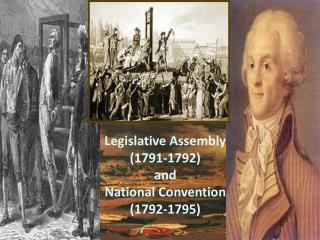 Legislative Assembly  1791-1792 and  National Convention  1792-1795