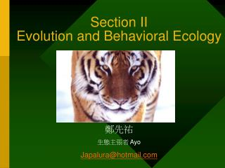 Section II Evolution and Behavioral Ecology