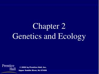 Chapter 2 Genetics and Ecology