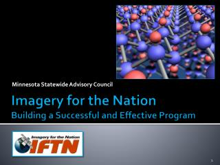 Imagery for the Nation Building a Successful and Effective Program