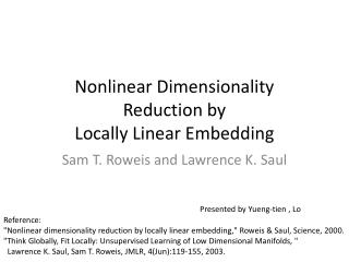 Nonlinear Dimensionality Reduction by Locally Linear Embedding