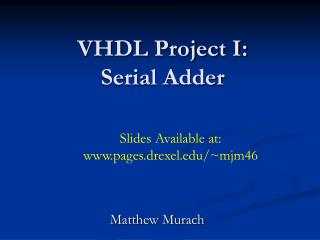 VHDL Project I: Serial Adder