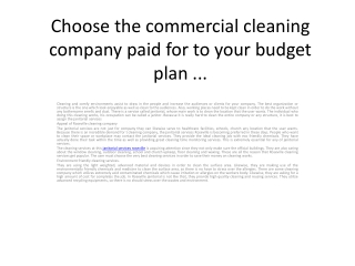 Choose the commercial cleaning company paid for to