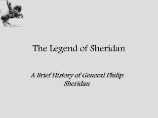 The Legend of Sheridan