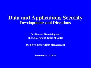 Data and Applications Security Developments and Directions
