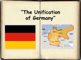 """The Unification  of Germany"""