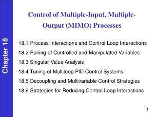 Control of Multiple-Input, Multiple-Output MIMO Processes