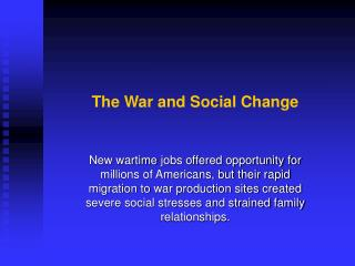 The War and Social Change