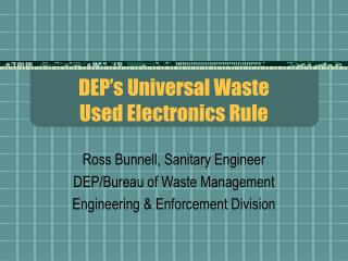DEP's Universal Waste Used Electronics Rule