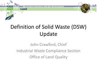 Definition of Solid Waste (DSW) Update
