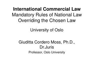 International Commercial Law Mandatory Rules of National Law Overriding the Chosen Law