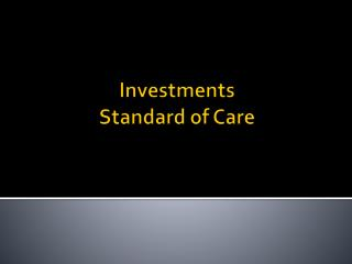 Investments Standard of Care