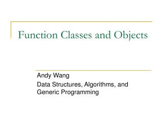 Function Classes and Objects