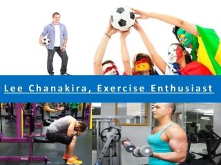 Lee Chanakira: Avid Sports Enthusiast
