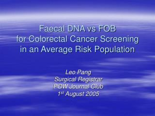 faecal dna vs fob for colorectal cancer screening in an average risk population