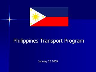Philippines Transport Program January 25 2009
