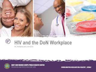 HIV and the  DoN  Workplace Hiv_Workplace.pptx  ( June  2013)
