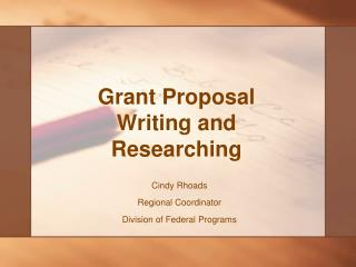 Grant Proposal Writing and Researching