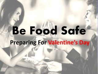 Food Safety Tips on Valentine's Day