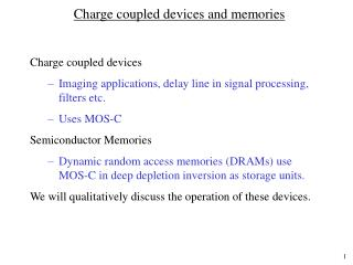 Charge coupled devices and memories