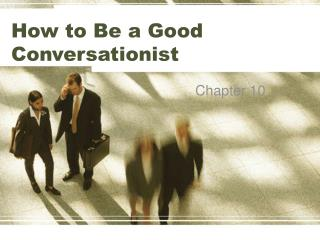 How to Be a Good Conversationist