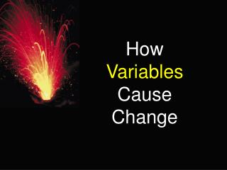 How Variables Cause Change